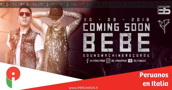 Está llegando BEBE, el nuevo videoclip de BS,  la primera banda latina urbana en Europa - Peruanos en Italia